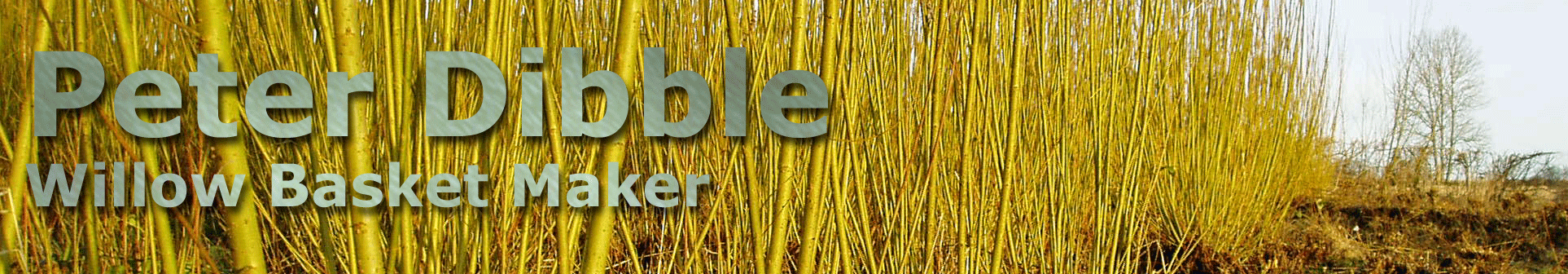 Peter Dibble - Willow Basket Maker